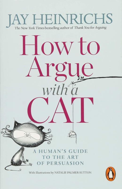 """Купить книгу """"How to Argue with a Cat. A Human's Guide to the Art of Persuasion"""""""