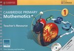 Cambridge Primary Mathematics. Stage 1. Teacher's Resource with CD-ROM