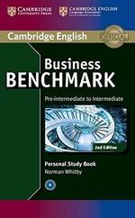 Business Benchmark 2nd Edition Pre-Intermediate. Intermediate BULATS and Business Preliminary. Personal Study Book