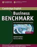 Business Benchmark 2nd Edition Pre-Intermediate. Intermediate Business Preliminary. Student's Book