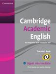 Cambridge Academic English. An Integrated Course for EAP. Upper-Intermediate. Teacher's Book - купить и читать книгу
