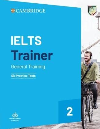 Cambridge IELTS Trainer 2 General - 6 Practice Tests with Resources Download - купить и читать книгу