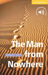 The Man from Nowhere with Downloadable Audio (American English)