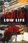 High Life, Low Life with Audio CD (American English)