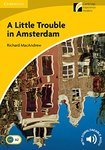 A Little Trouble in Amsterdam with Downloadable Audio