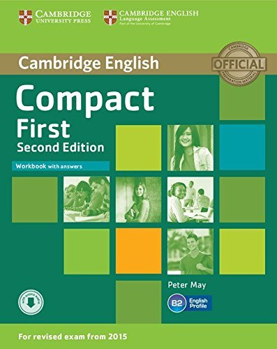 Compact First Second Edition. Workbook with answers and Downloadable Audio - купить и читать книгу
