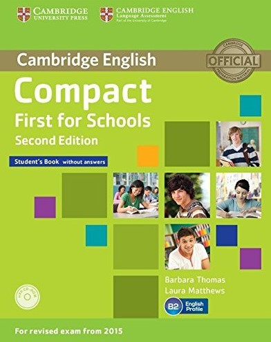 """Купить книгу """"Compact First for Schools Second Edition. Student's Book without answers with CD-ROM"""""""