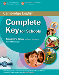 Complete Key for Schools. Student's Pack (Student's Book without answers with CD-ROM, Workbook without answers with Audio CD) - купить и читать книгу
