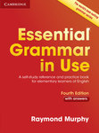 Essential Grammar in Use. Fourth Edition with answers