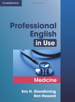 Professional English in Use. Medicine with key