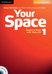 Your Space 1. Teacher's Book with Tests CD