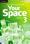 Your Space 3. Workbook with Audio CD