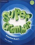 Super Minds 1. Super Grammar. Practice Book