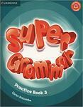 Super Minds 3. Super Grammar. Practice Book
