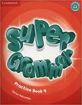 Super Minds 4. Super Grammar
