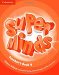 Super Minds 4. Teacher's Book