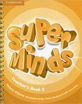 Super Minds 5. Teacher's Book