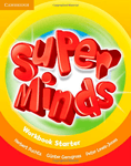 Super Minds. Starter. Workbook