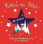 Follow the Star: A Pop-up Christmas Journey