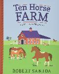 Ten Horse Farm: A Pop-up Spectacular