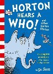 Horton Hears a Who! and Other Horton Stories