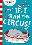 If I Ran The Circus!