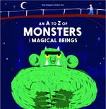An A to Z of Monsters and Magical Beings - купить и читать книгу