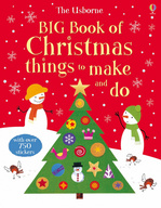 Big Book of Christmas Things to Make and Do