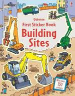 First Sticker Book: Building Sites