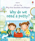 Lift-the-Flap Very First Questions and Answers: Why Do We Need a Potty?