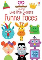 Little First Stickers: Funny Faces