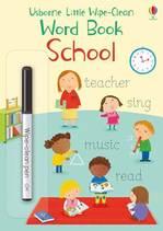 Little Wipe-Clean Word Book: School