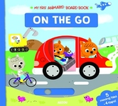 My First Animated Board Book: On the Go