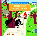 My First Pull-the-Tab Fairy Tale: Little Red Riding Hood