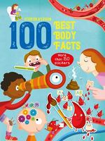Sticker and Learn: 100 Best Body Facts