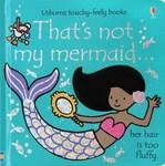That's Not My Mermaid…