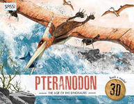 The Age of The Dinosaurs: Pteranodon 3D