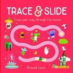 Trace and Slide: Around Town
