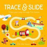 Trace and Slide: On the Move