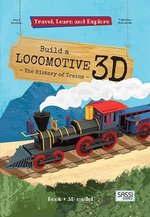 Travel, Learn and Explore: Build a Locomotive 3D