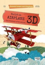 Travel, Learn and Explore: Build an Airplane 3D