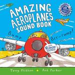 Amazing Aeroplanes. Sound Book