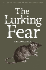 The Lurking Fear. Collected Short Stories Volume 4
