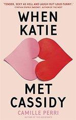 When Katie Met Cassidy - купить и читать книгу
