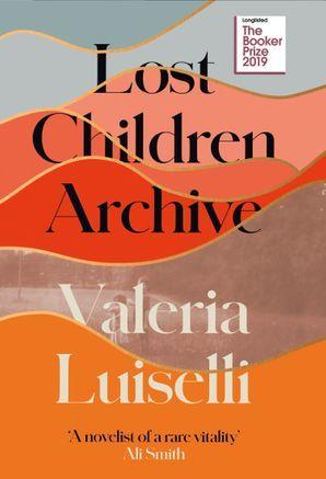 "Купить книгу ""Lost Children Archive"""
