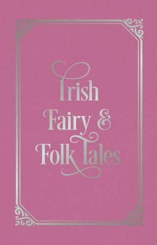 "Купить книгу ""Irish Fairy and Folk Tales"""