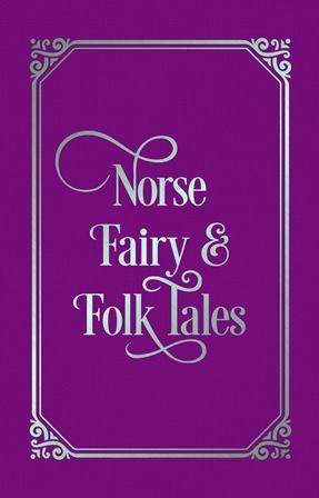 Norse Fairy and Folk Tales - купить и читать книгу