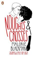 Noughts and Crosses (Book 1)