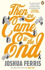 "Купить книгу ""Then We Came to the End"""