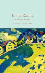 In the Ravine and Other Stories